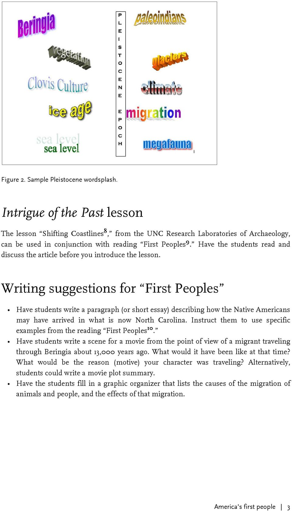 Have the students read and discuss the article before you introduce the lesson.