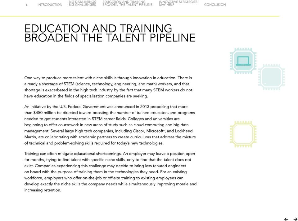 education in the fields of specialization companies are seeking. An initiative by the U.S.