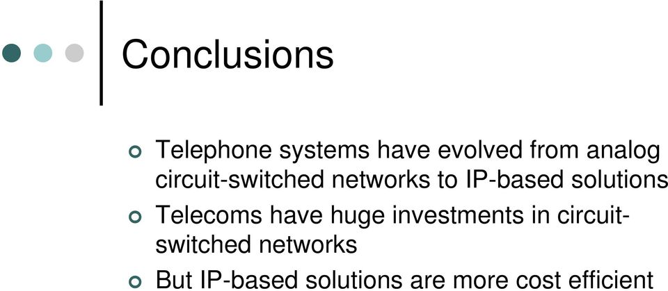 solutions Telecoms have huge investments in