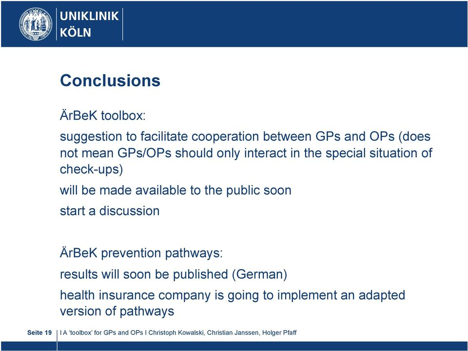 to the public soon start a discussion ÄrBeK prevention pathways: results will soon be published