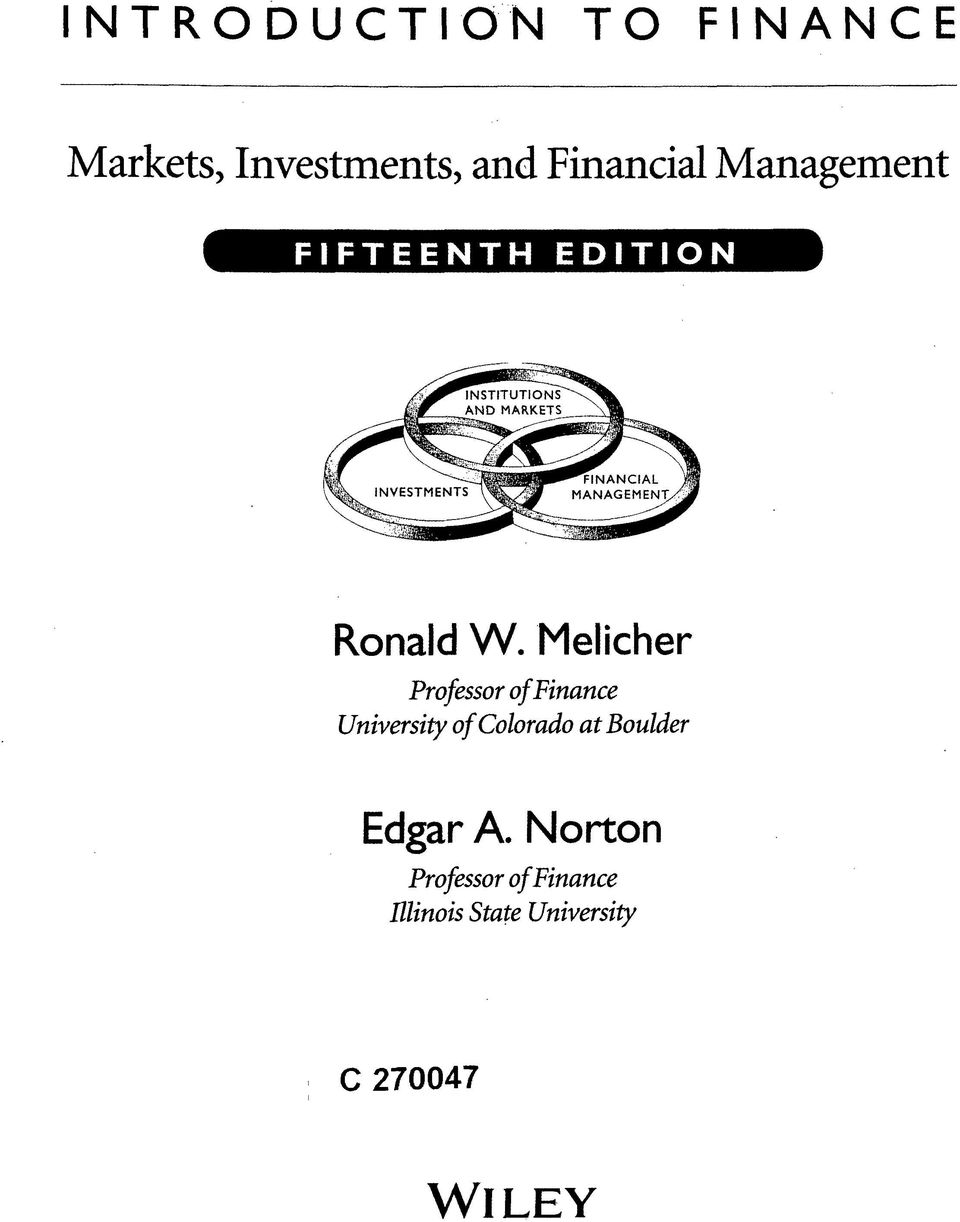 Melicher Professor of Finance University of Colorado at
