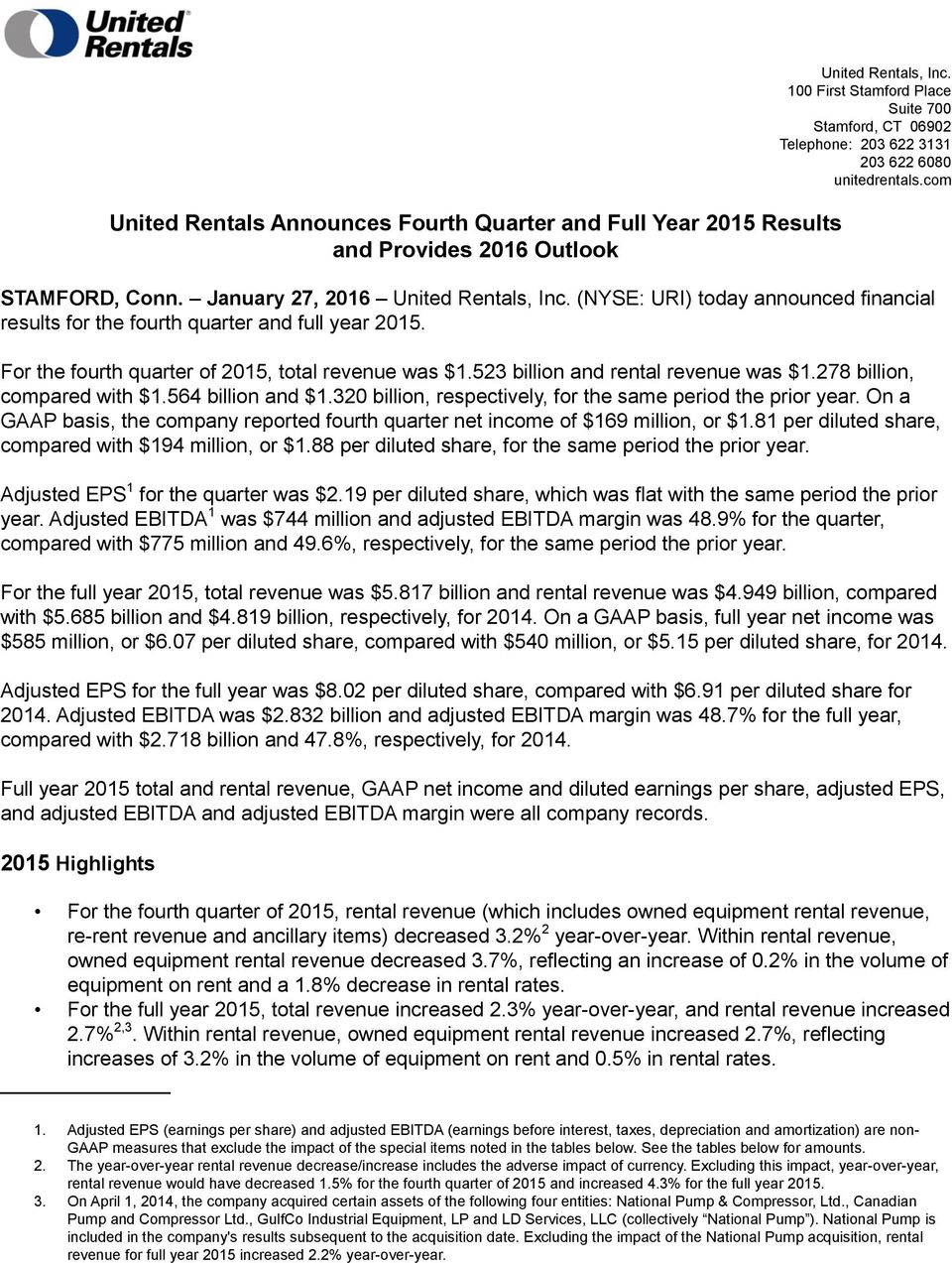 (NYSE: URI) today announced financial results for the fourth quarter and full year 2015. For the fourth quarter of 2015, total revenue was $1.523 billion and rental revenue was $1.