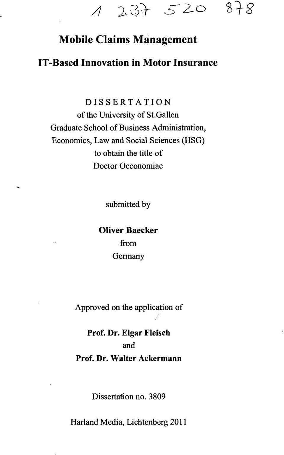 the title of Doctor Oeconomiae submitted by Oliver Baecker from Germany Approved on the application of