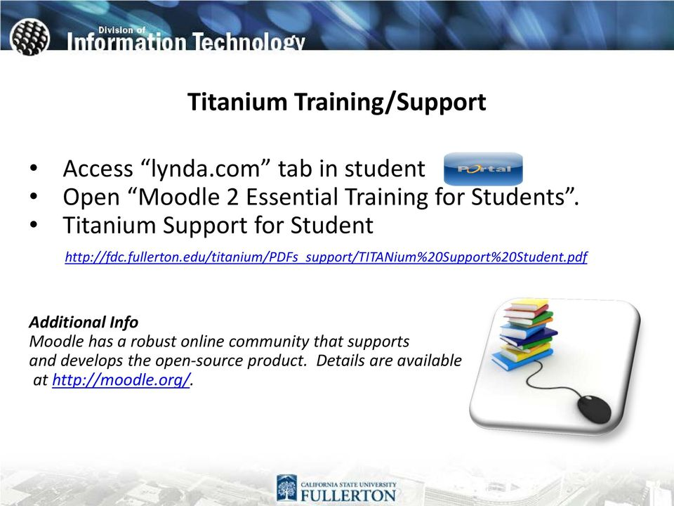 Titanium Support for Student http://fdc.fullerton.