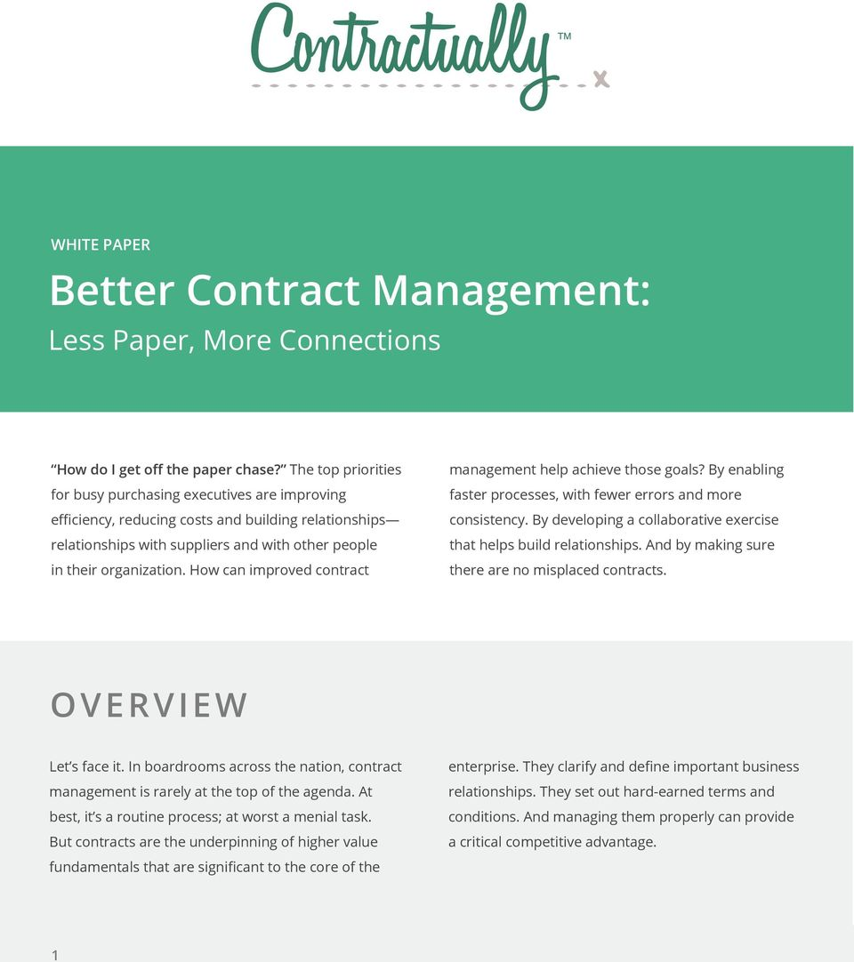 How can improved contract management help achieve those goals? By enabling faster processes, with fewer errors and more consistency.