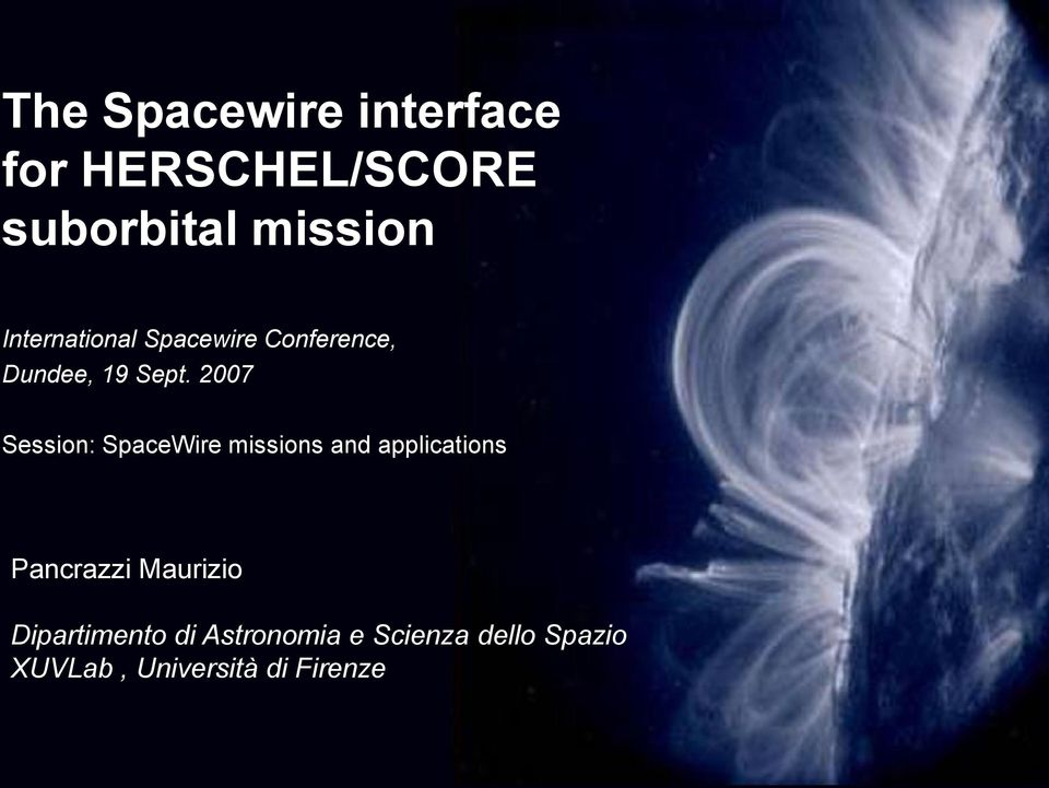 Sept. 2007 Session: SpaceWire missions and applications