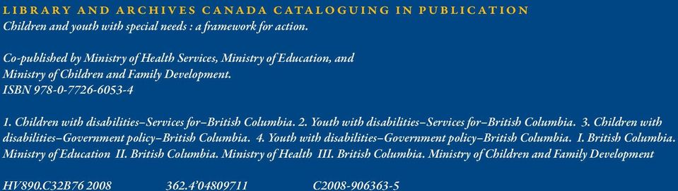Children with disabilities Services for British Columbia. 2. Youth with disabilities Services for British Columbia. 3.