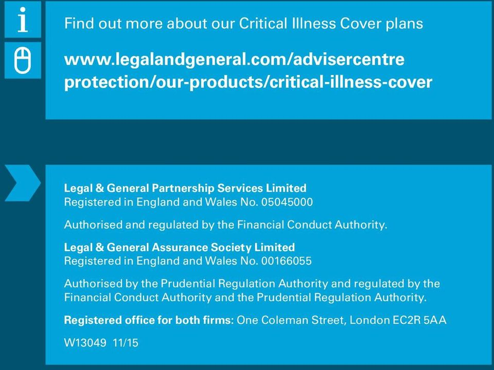 05045000 Authorised and regulated by the Financial Conduct Authority. Legal & General Assurance Society Limited Registered in England and Wales No.