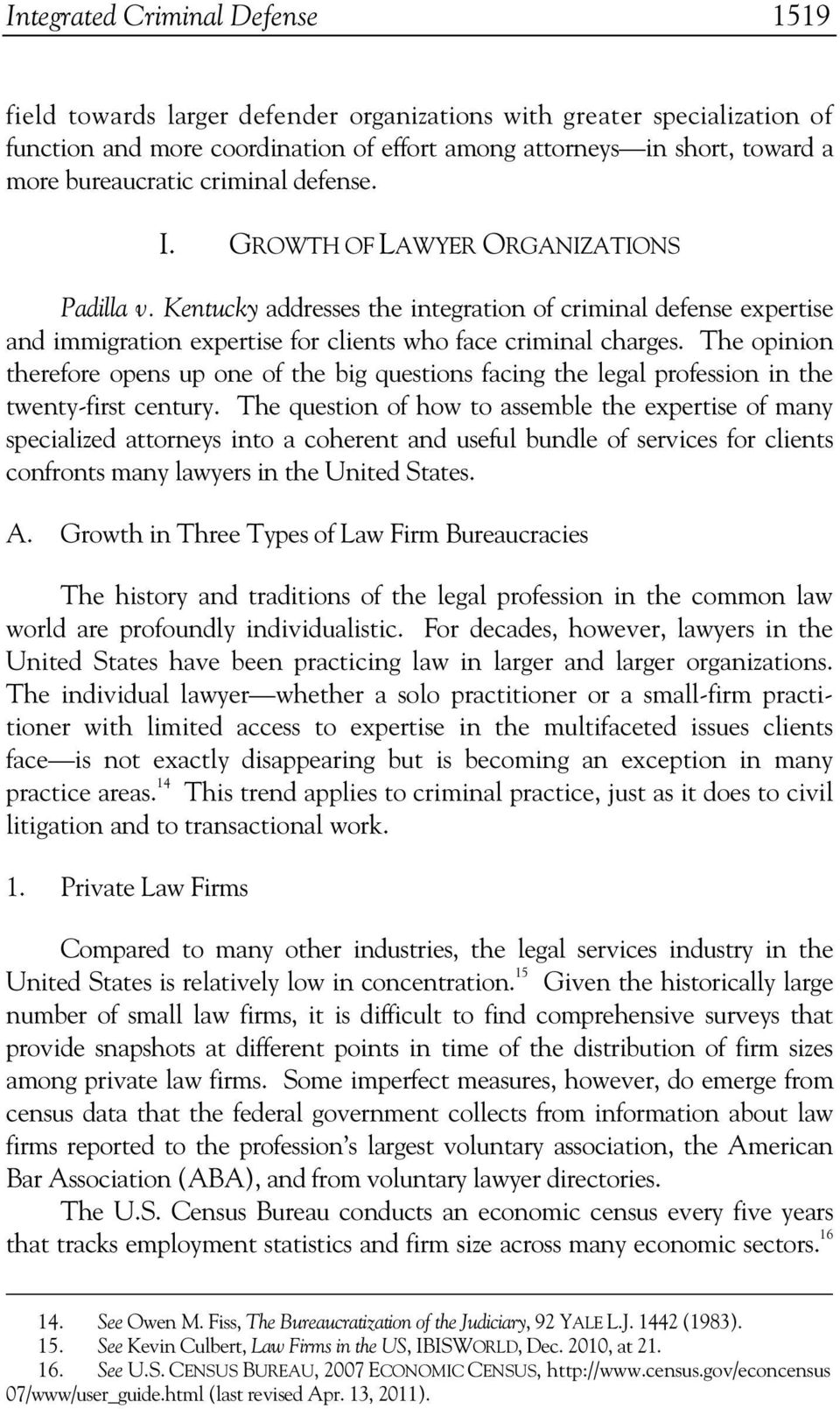 Kentucky addresses the integration of criminal defense expertise and immigration expertise for clients who face criminal charges.