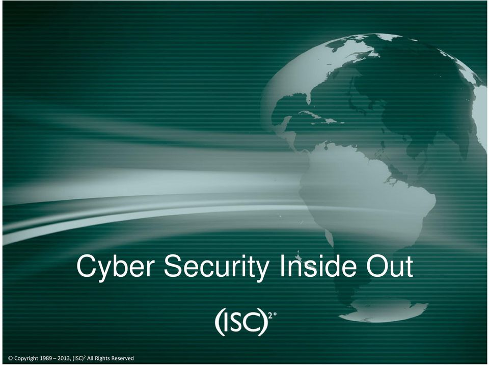 2010 Cyber Security Inside Out
