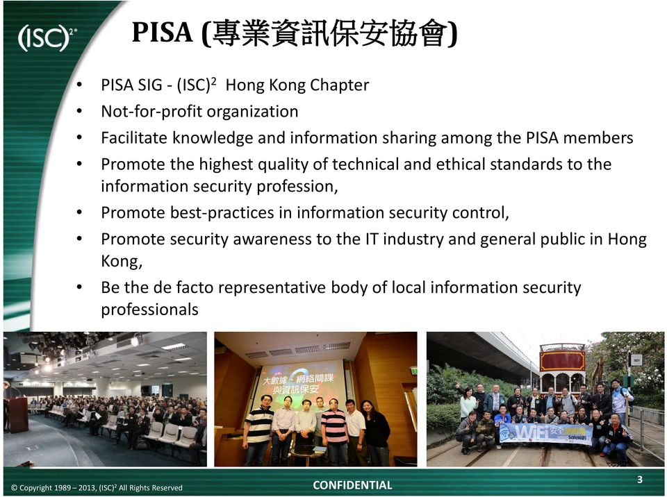 information security profession, Promote best-practices in information security control, Promote security awareness to