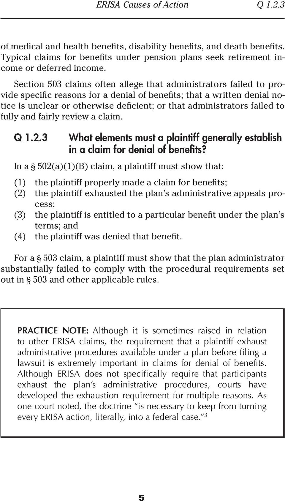 failed to fully and fairly review a claim. Q 1.2.3 What elements must a plaintiff generally establish in a claim for denial of benefits?