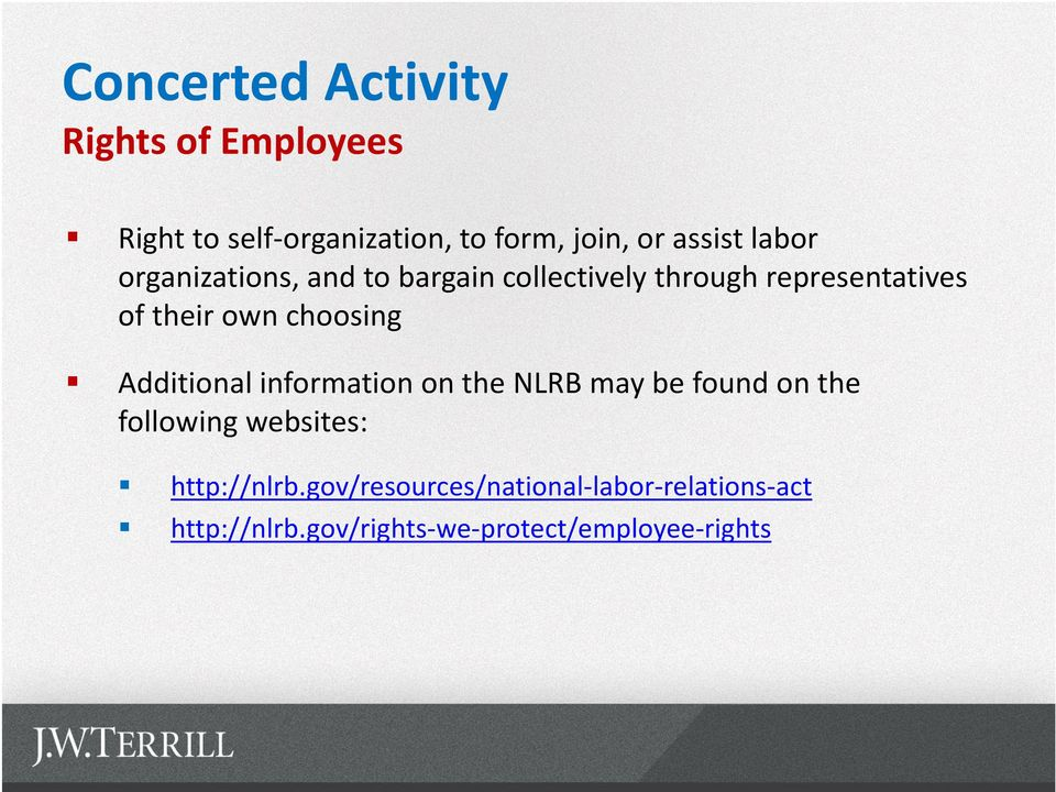 choosing Additional information on the NLRB may be found on the following websites: