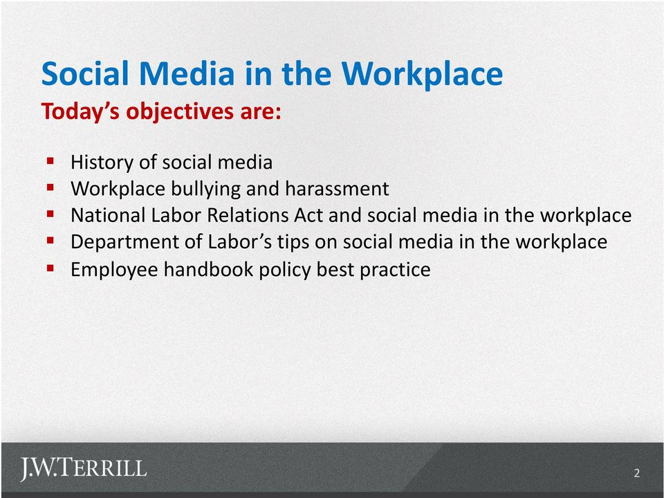 Relations Act and social media in the workplace Department of Labor