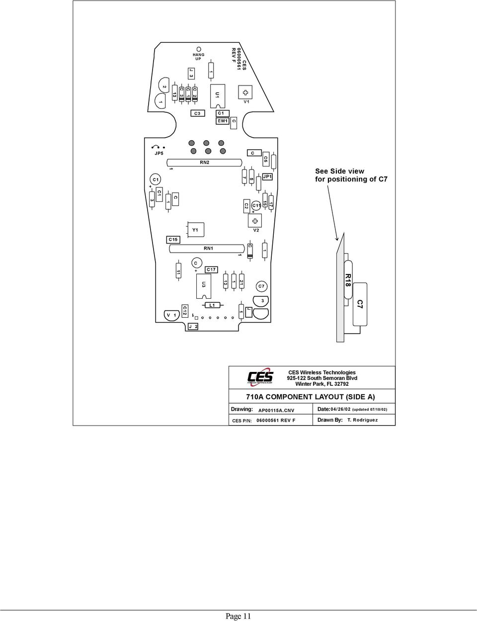 Winter Park, FL 32792 710A COMPONENT LAYOUT (SIDE A) Drawing: CES P/N: