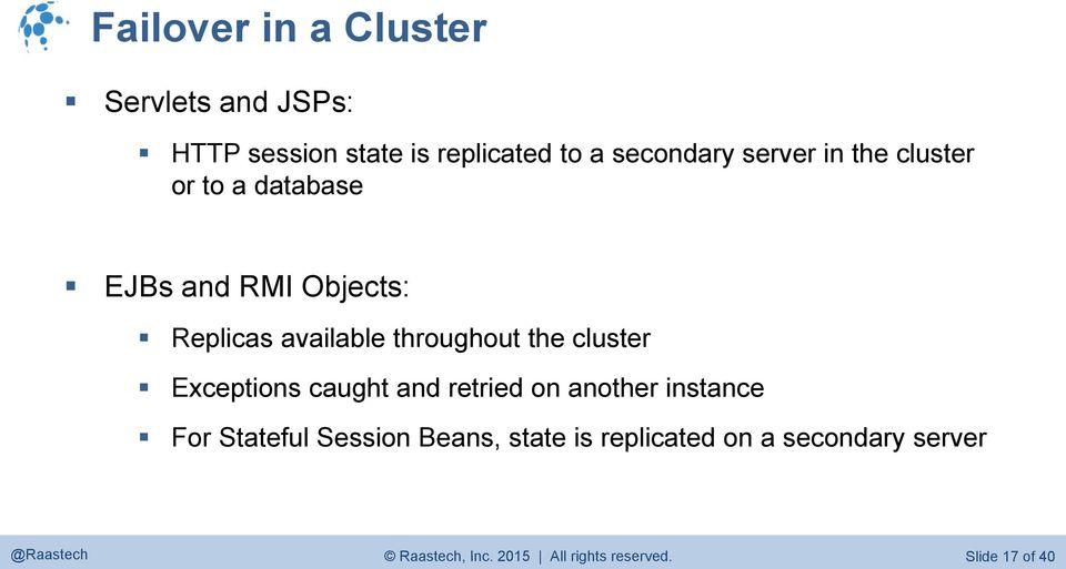 the cluster Exceptions caught and retried on another instance For Stateful Session Beans,