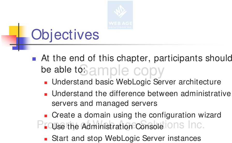 between administrative servers and managed servers Create a domain using the