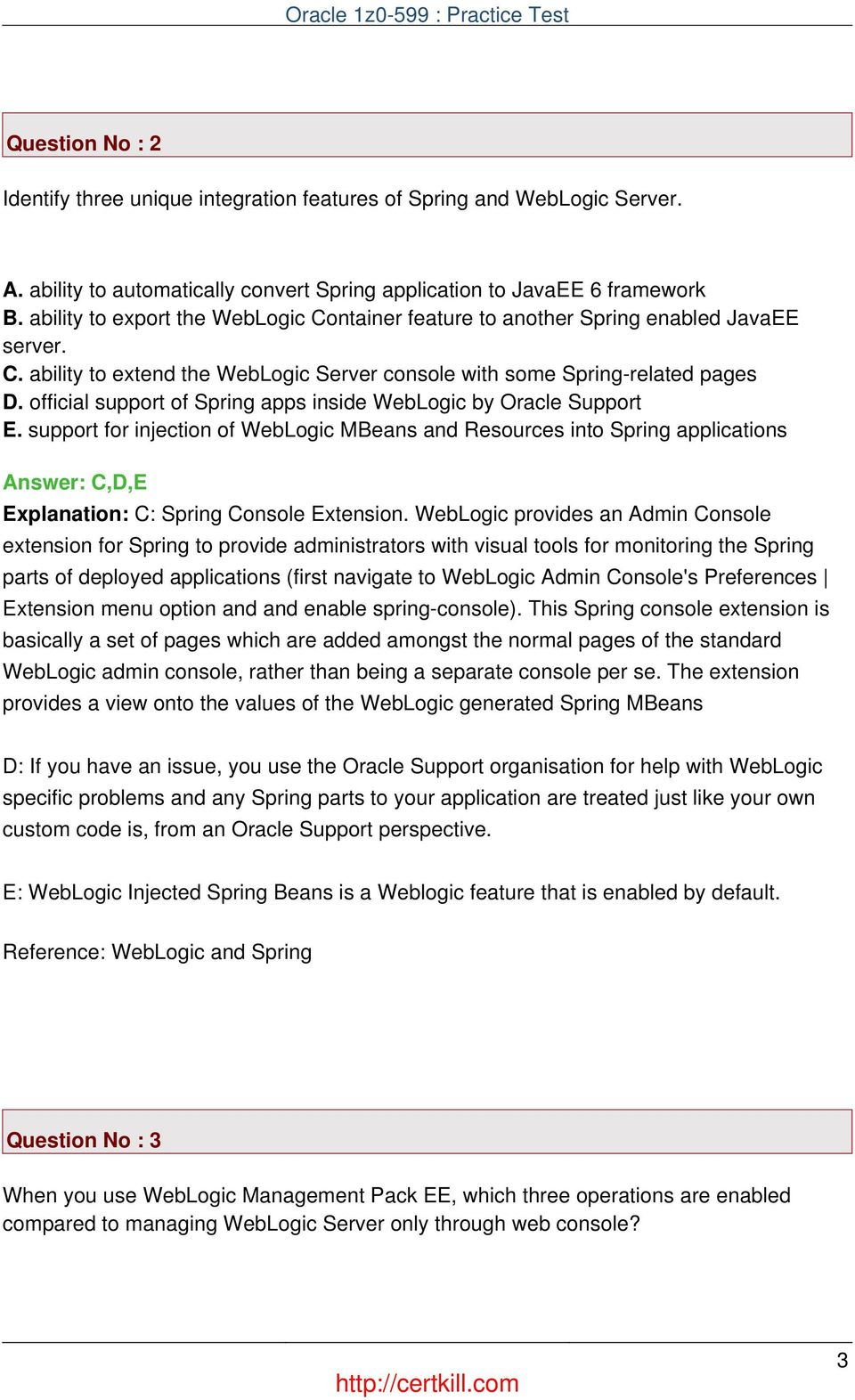 official support of Spring apps inside WebLogic by Oracle Support E.