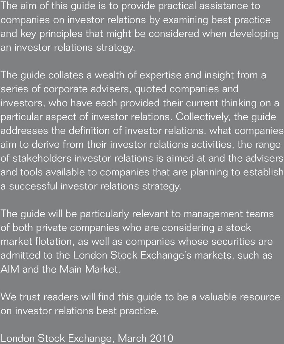 The guide collates a wealth of expertise and insight from a series of corporate advisers, quoted companies and investors, who have each provided their current thinking on a particular aspect of