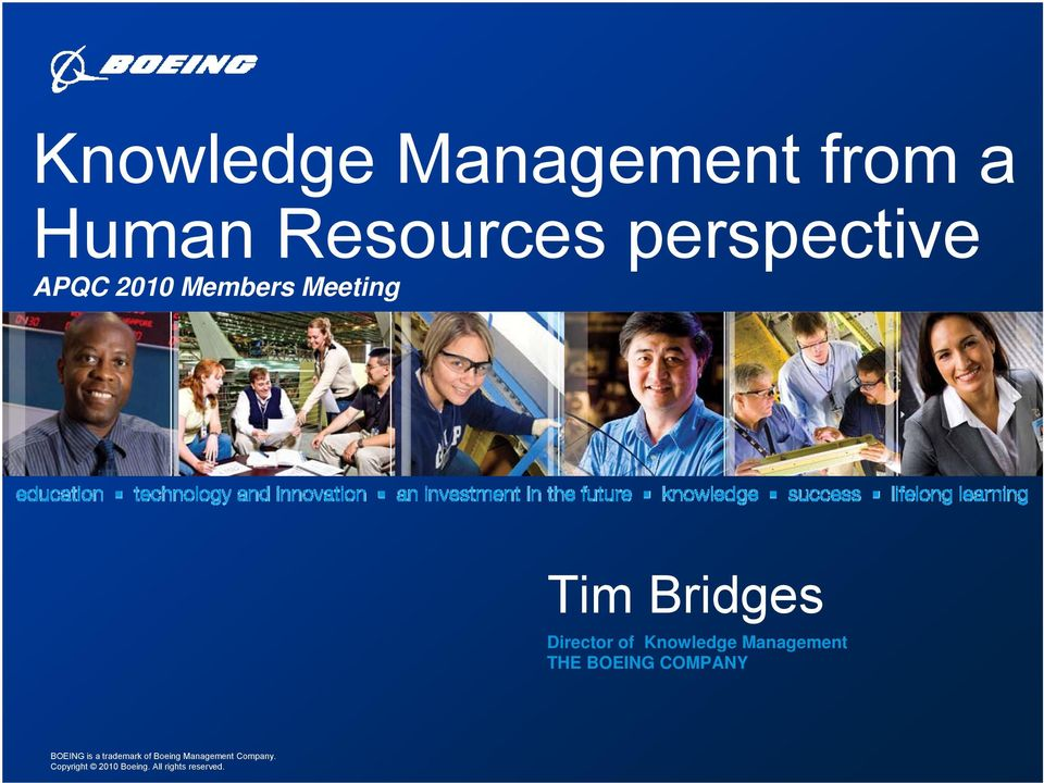 Director of Knowledge Management THE BOEING