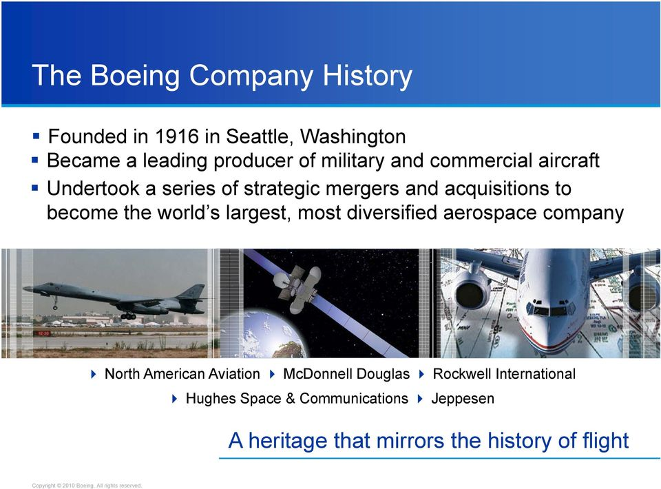the world s largest, most diversified aerospace company North American Aviation McDonnell Douglas