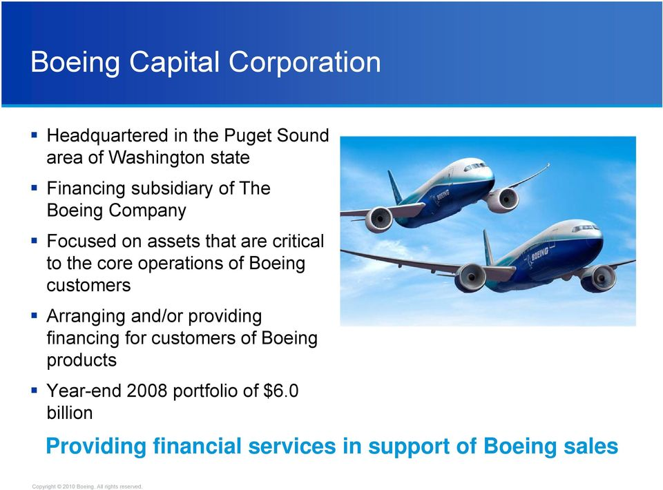 operations of Boeing customers Arranging and/or providing financing for customers of Boeing