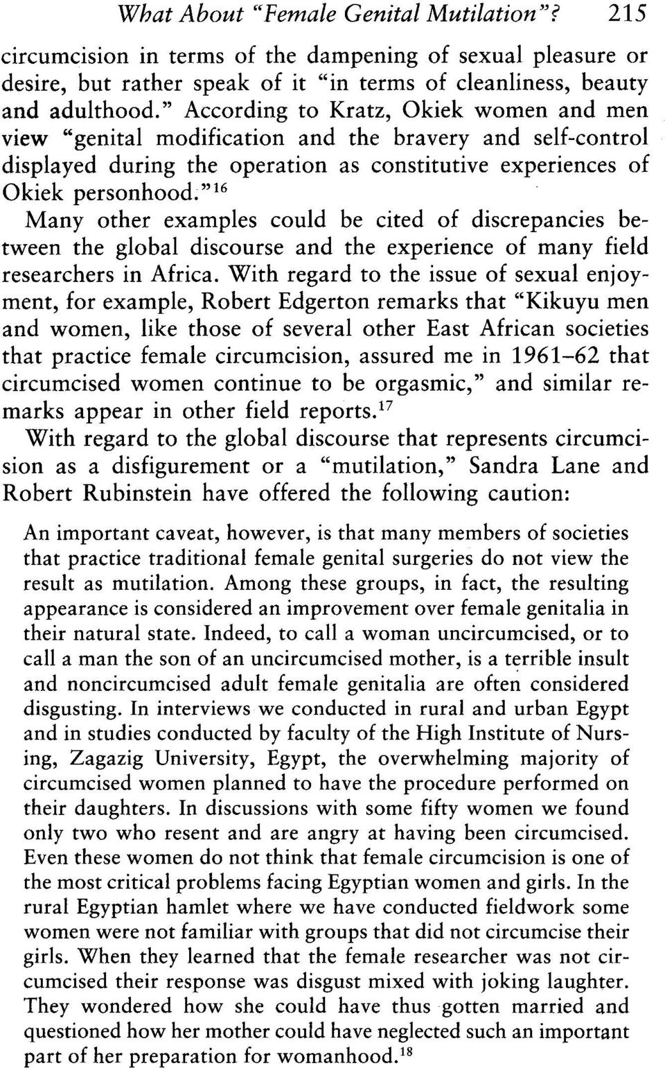 """16 Many other examples could be cited of discrepancies be tween the global discourse and the experience of many field researchers in Africa."