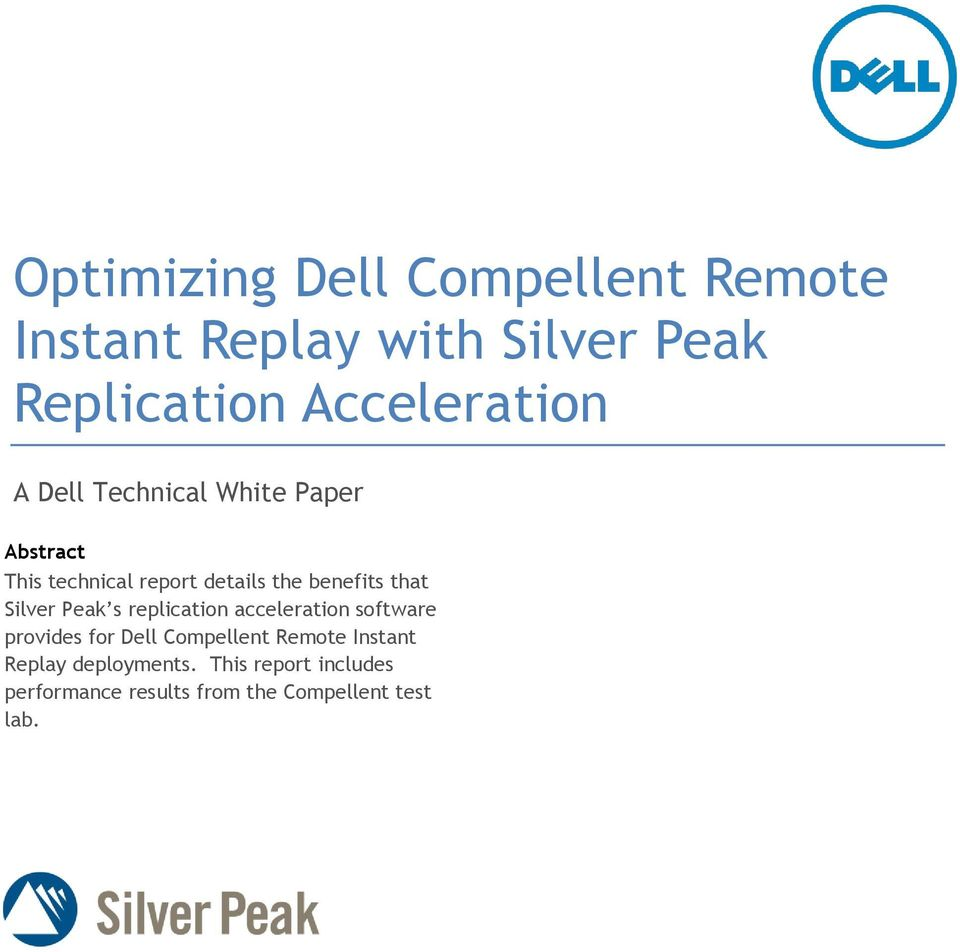 benefits that Silver Peak s replication acceleration software provides for Dell