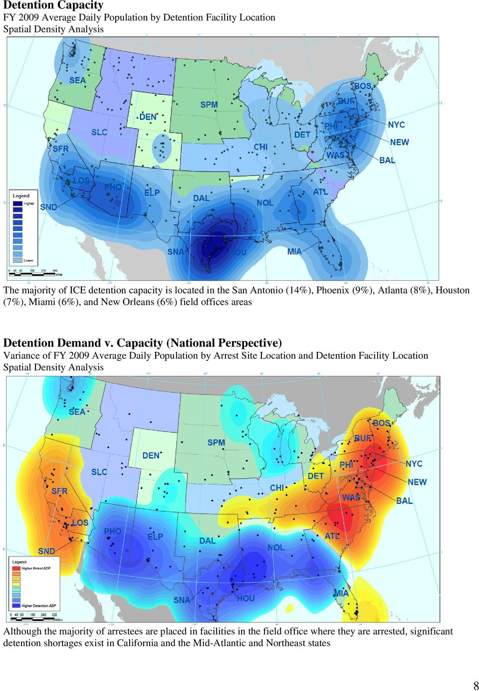 Capacity (National Perspective) Variance of FY 2009 Average Daily Population by Arrest Site Location and Detention Facility Location Spatial Density Analysis