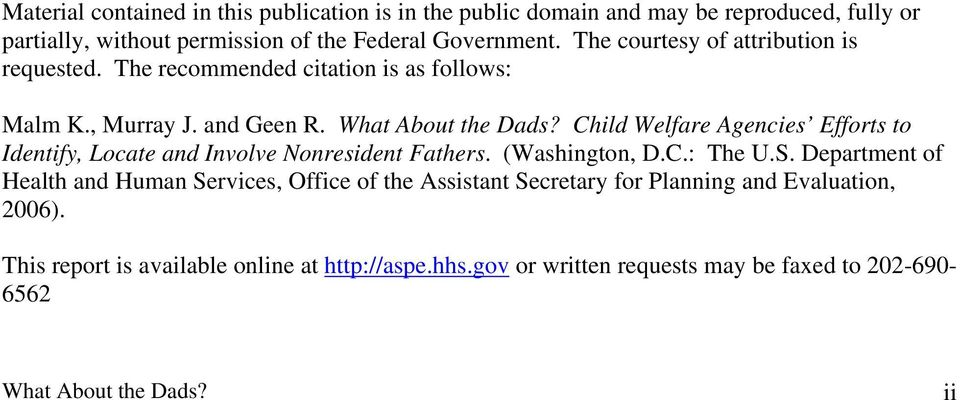 Child Welfare Agencies Efforts to Identify, Locate and Involve Nonresident Fathers. (Washington, D.C.: The U.S.