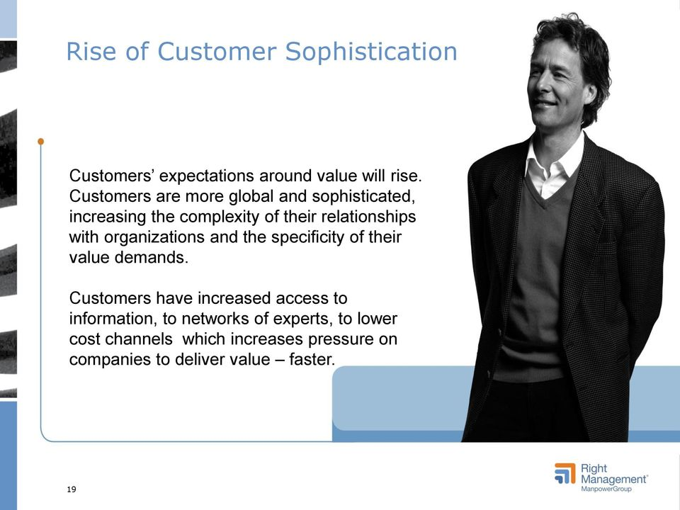 organizations and the specificity of their value demands.