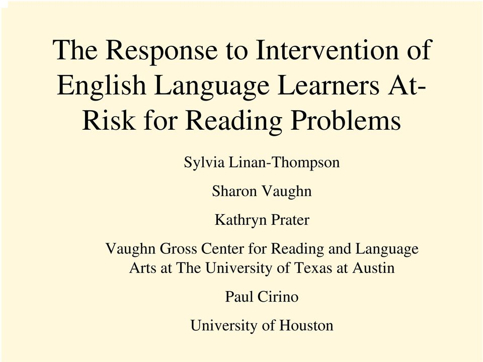 Kathryn Prater Vaughn Gross Center for Reading and Language Arts