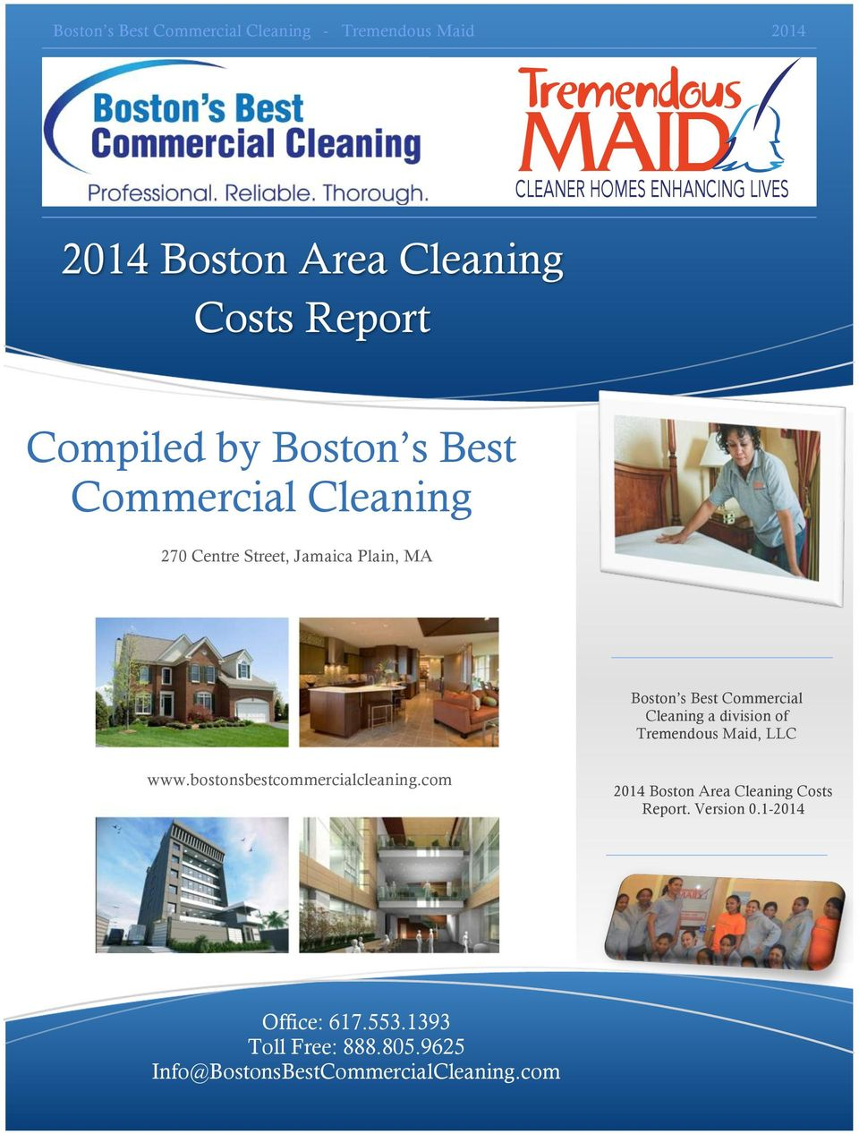 Commercial Cleaning a division of Tremendous Maid, LLC www.bostonsbestcommercialcleaning.