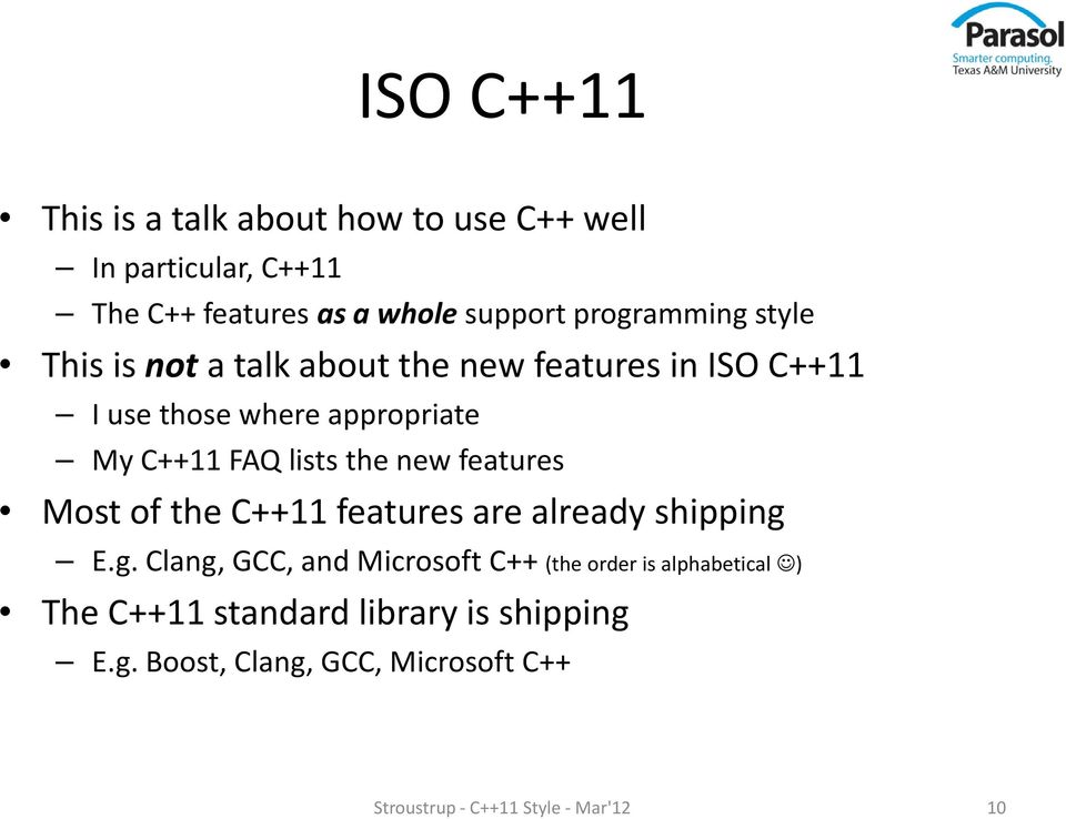 lists the new features Most of the C++11 features are already shipping