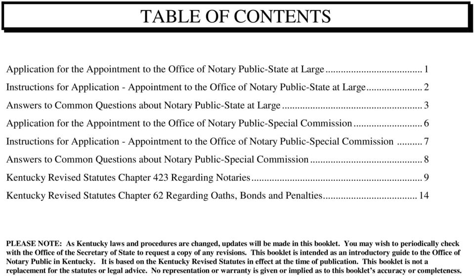 .. 6 Instructions for Application - Appointment to the Office of Notary Public-Special Commission... 7 Answers to Common Questions about Notary Public-Special Commission.