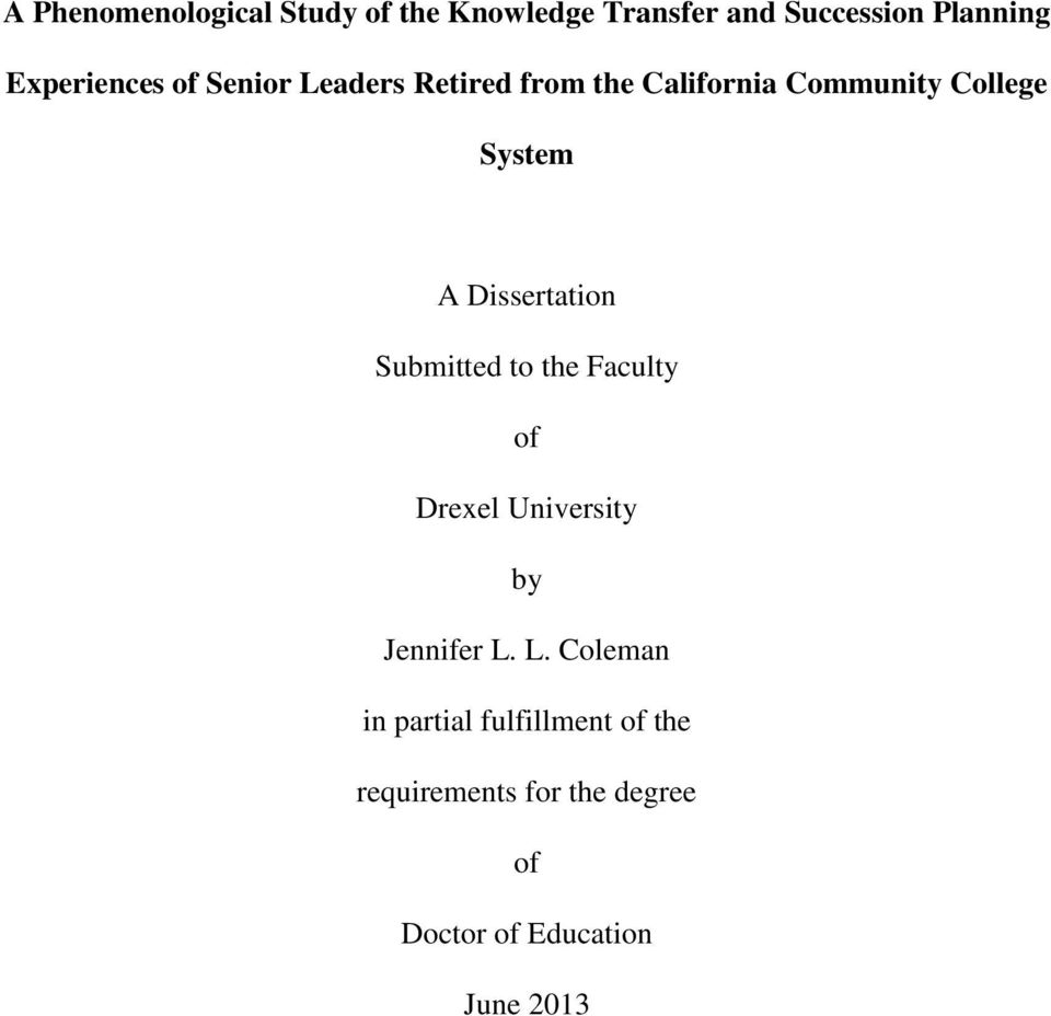 A Dissertation Submitted to the Faculty of Drexel University by Jennifer L.