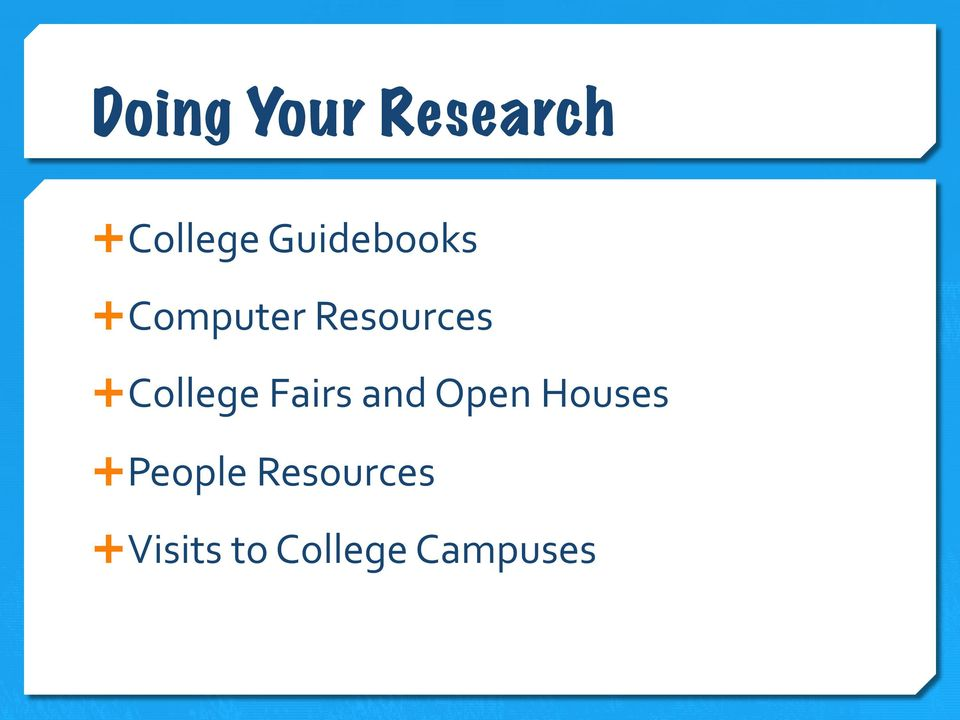 College Fairs and Open Houses Ê