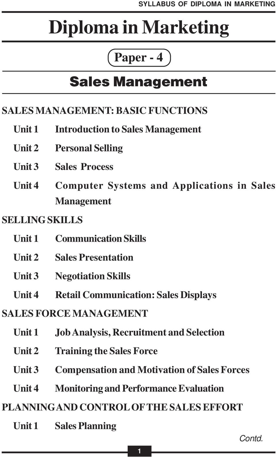 Retail Communication: Sales Displays SALES FORCE MANAGEMENT Job Analysis, Recruitment and Selection Training the Sales Force