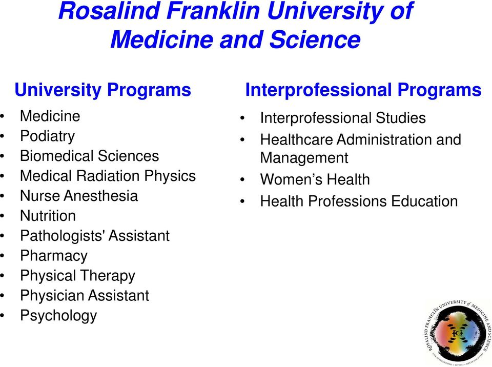 Assistant Pharmacy Physical Therapy Physician Assistant Psychology Interprofessional Programs