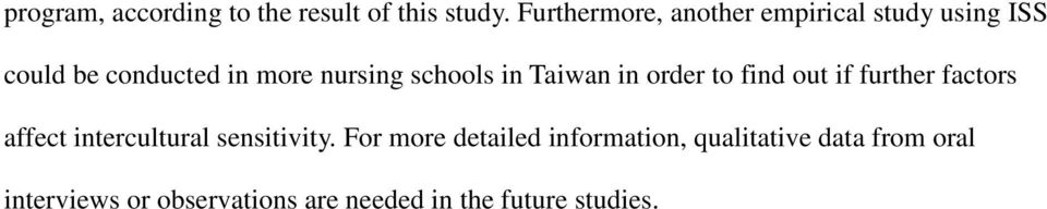 schools in Taiwan in order to find out if further factors affect intercultural