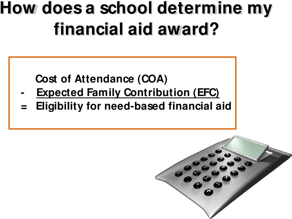 Cost of Attendance (COA) - Expected