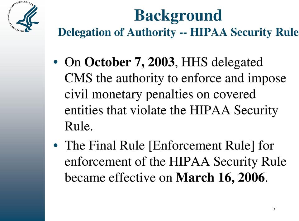 covered entities that violate the HIPAA Security Rule.