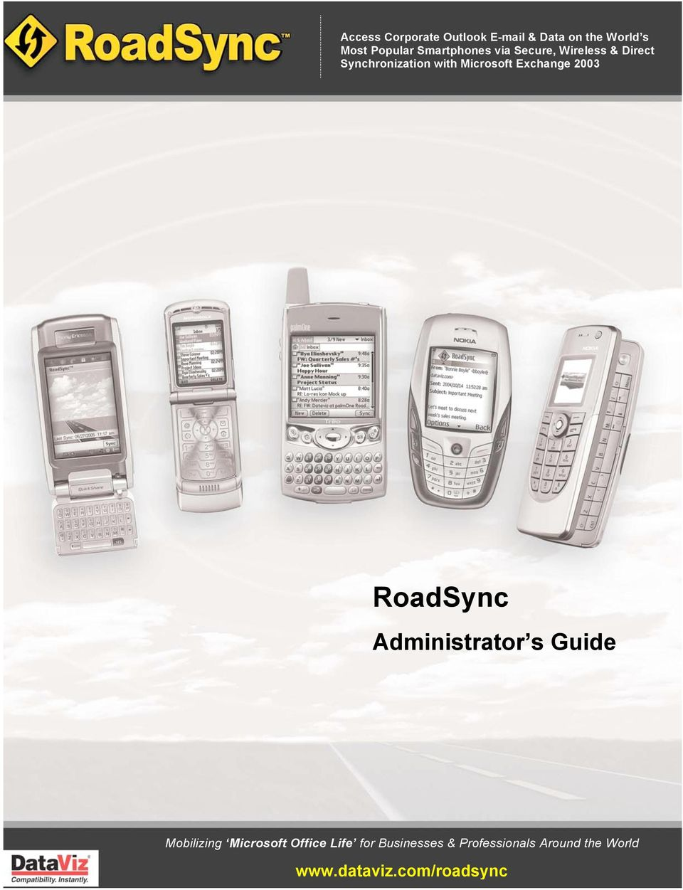 Exchange 2003 RoadSync Administrator s Guide Mobilizing Microsoft Office