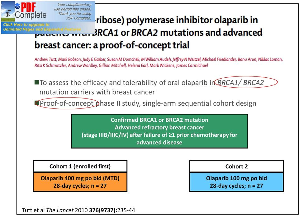 breast cancer (stage IIIB/IIIC/IV) after failure of 1 prior chemotherapy for advanced disease Cohort 1 (enrolled first)