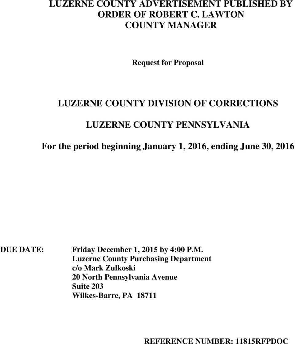 PENNSYLVANIA For the period beginning January 1, 2016, ending June 30, 2016 DUE DATE: Friday December 1,