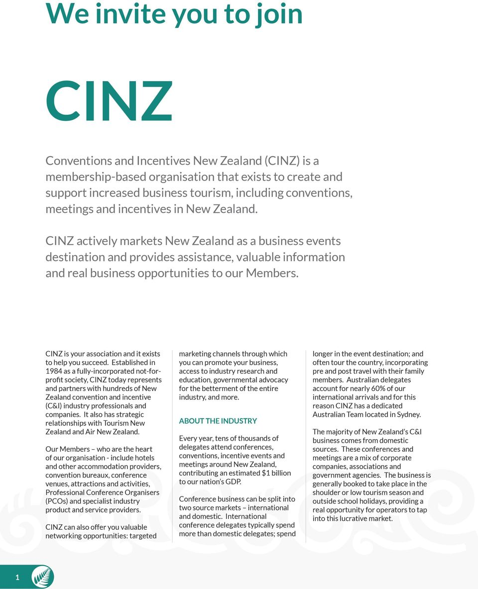 CINZ is your association and it eists to help you succeed.