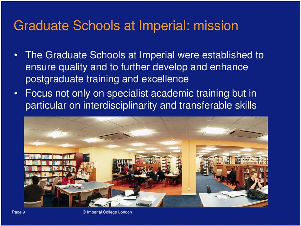 postgraduate training and excellence Focus not only on specialist