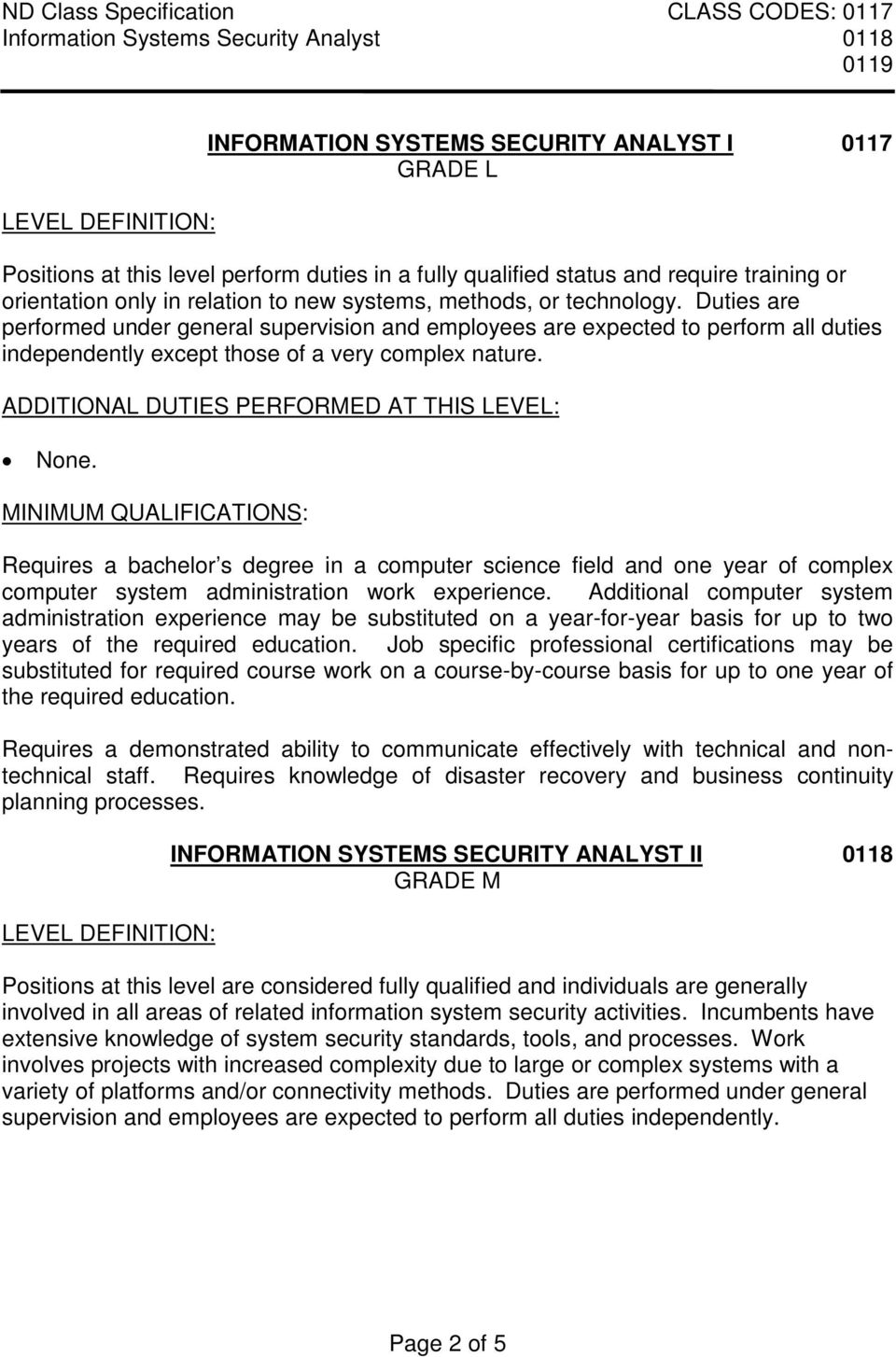 Requires a bachelor s degree in a computer science field and one year of complex computer system administration work experience.