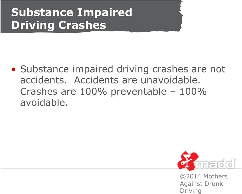 driving crashes are not accidents.