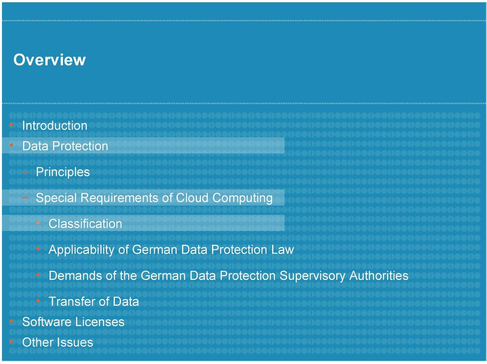 German Data Protection Law Demands of the German Data Protection